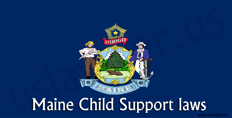 Maine Child Support Laws