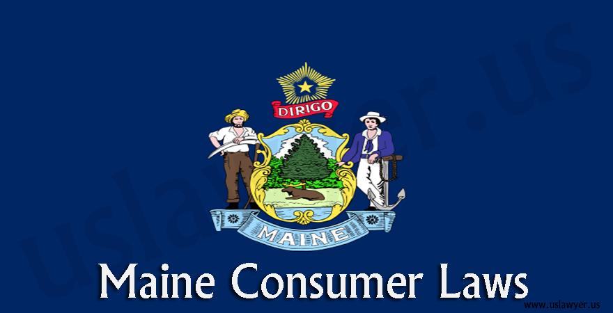 Maine Consumer Laws
