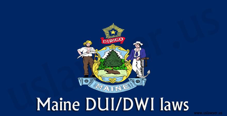 Maine DUI/DWI laws