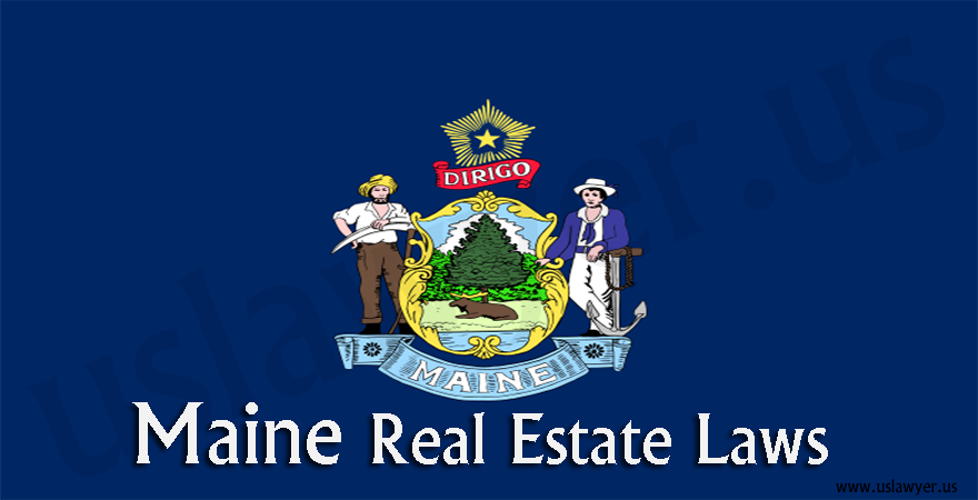 Maine Real Estate laws