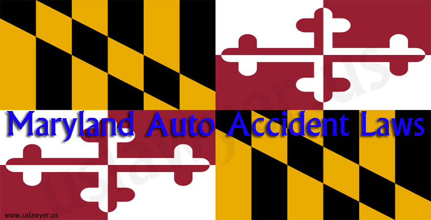 Maryland Auto Accident Laws
