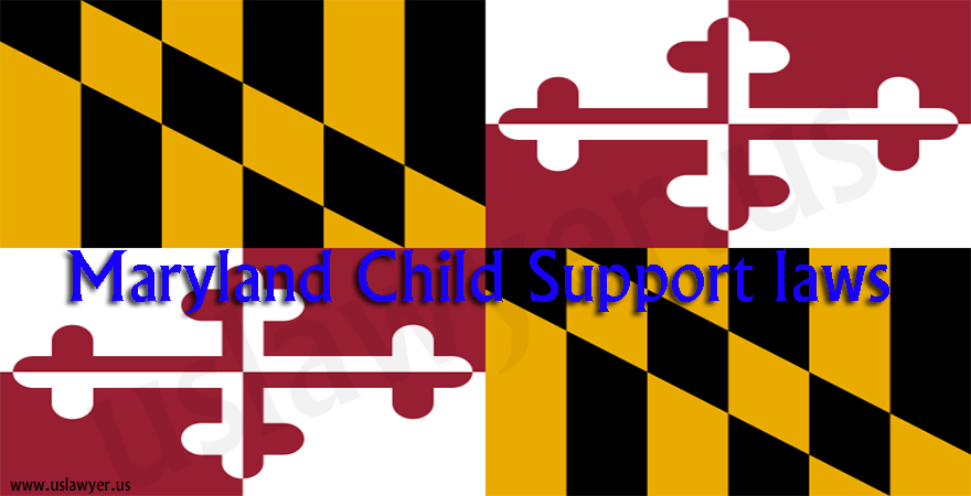 Maryland Child Support Laws