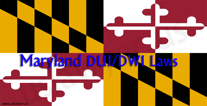Maryland DUI DWI laws
