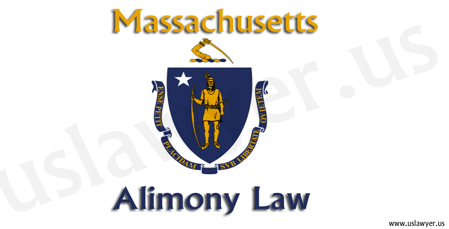Massachusetts Alimony Laws