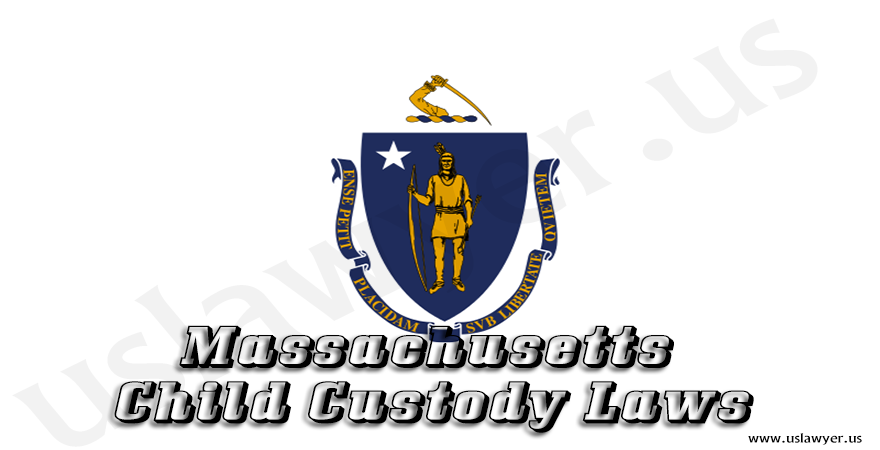 Massachusetts Child Custody Laws