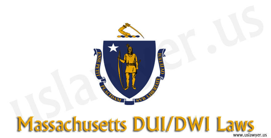 Massachusetts DUI DWI laws
