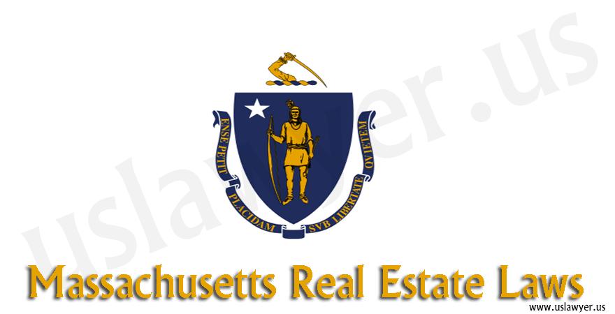 Massachusetts real estate laws