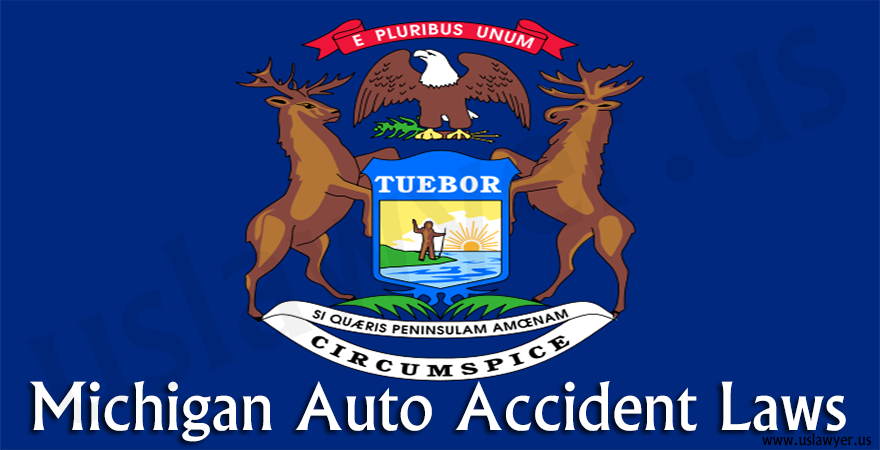 Michigan Auto Accident Laws