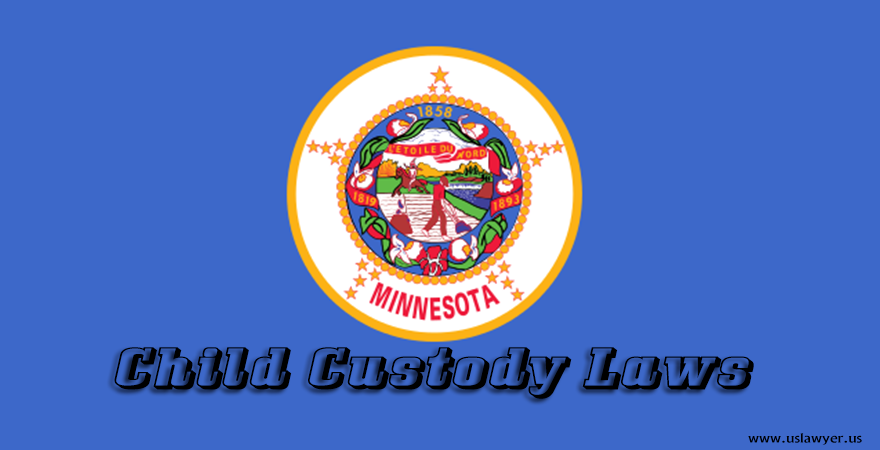 Minnesota Child Custody Laws