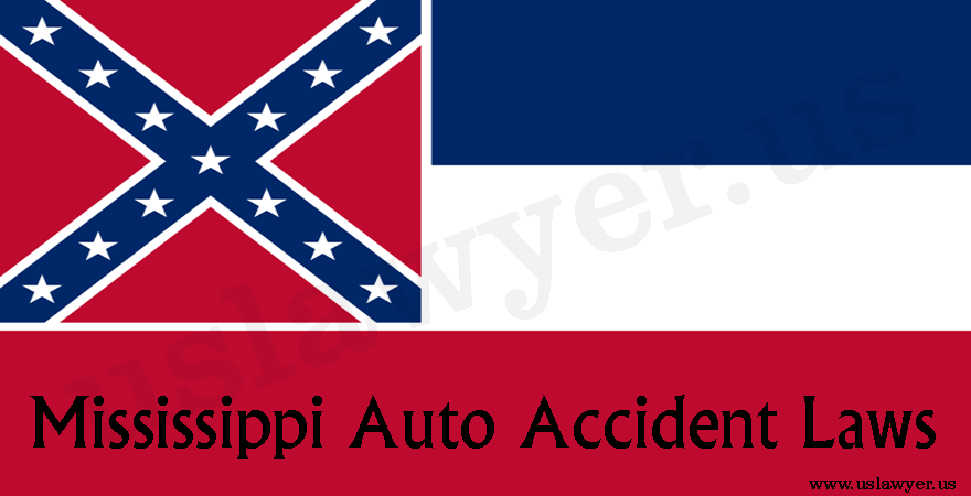 Mississippi Auto Accident Laws