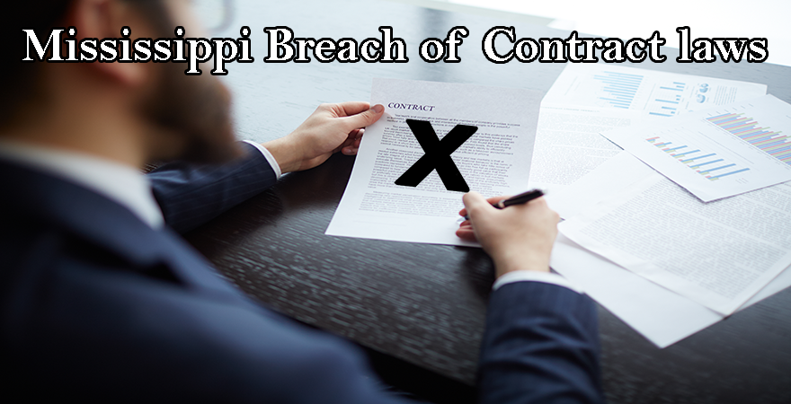 Mississippi Breach of Contract laws