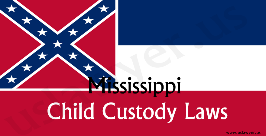 Mississippi Child Custody Laws