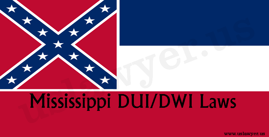 Mississippi DUI/DWI laws