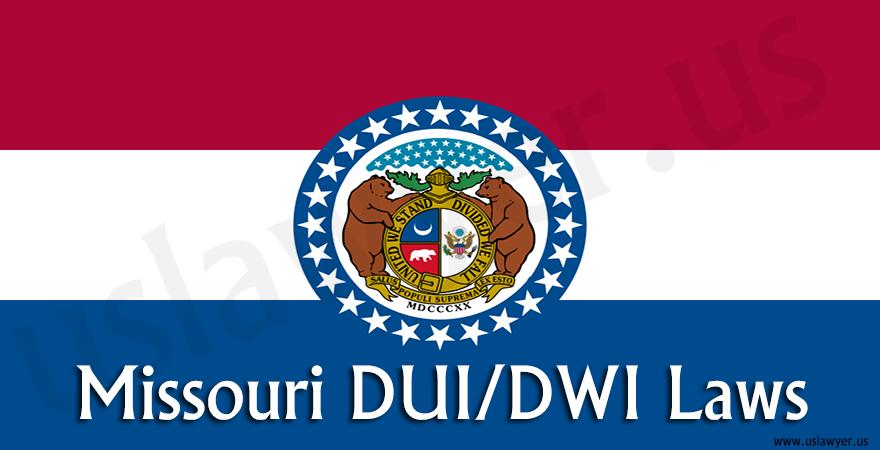 Missouri DUI/DWI Laws