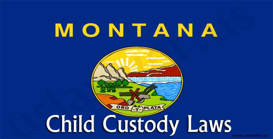 Montana Child Custody Laws