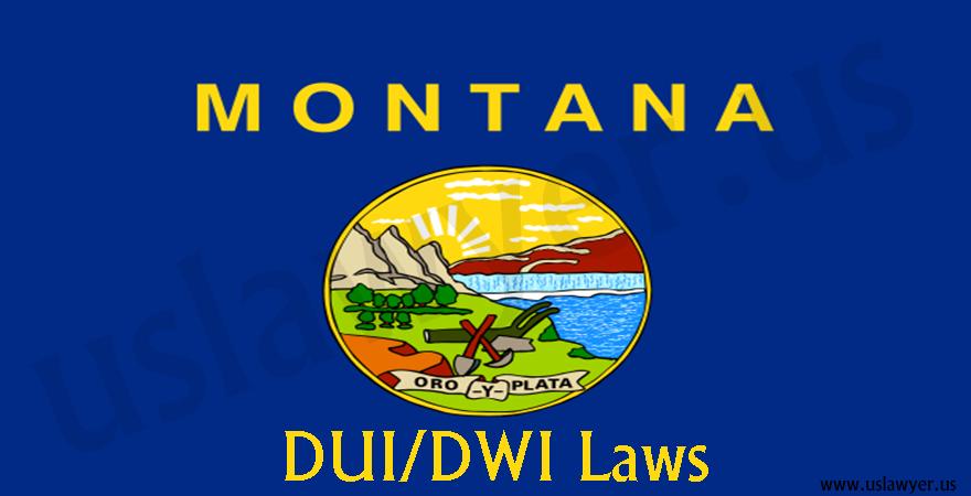 Montana DUI/DWI laws