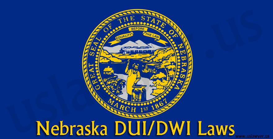 Nebraska DUI/DWI Laws