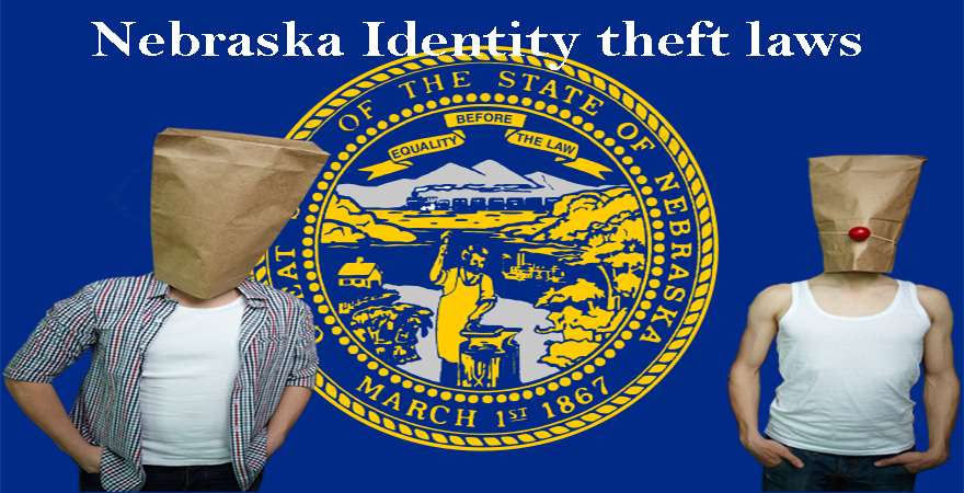 Nebraska Identity theft laws