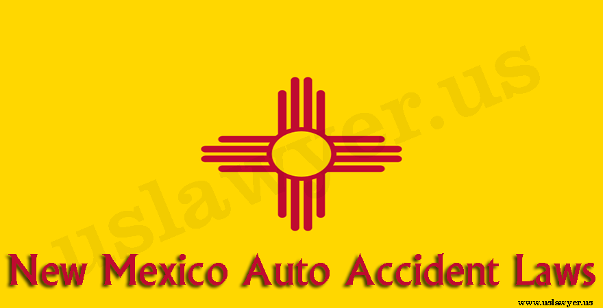 New Mexico Auto Accident Laws