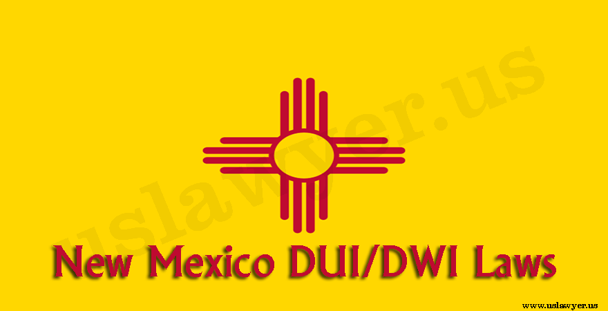 New Mexico DUI/DWI Laws