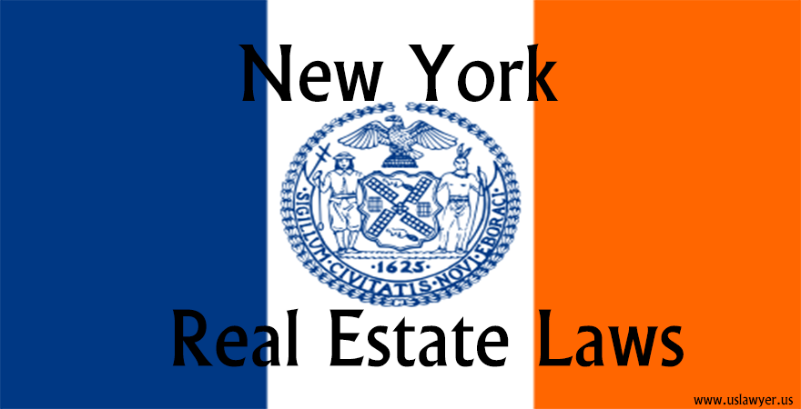 New York Real Estate Laws, New York Real estate property laws