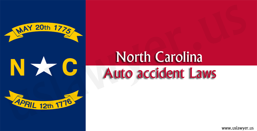 North Carolina Auto accident Laws