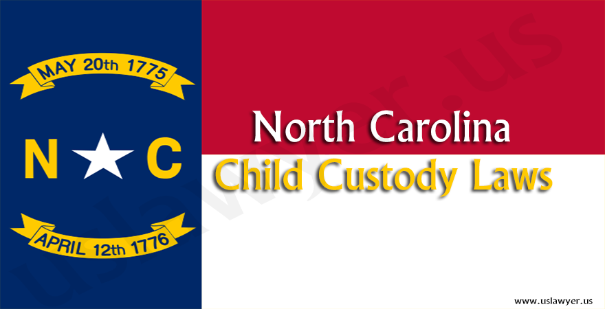 North Carolina Child Custody Laws