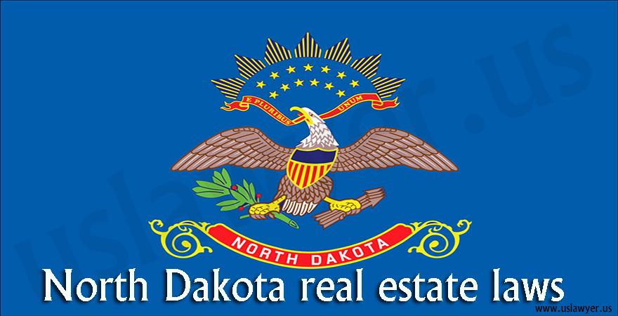 North Dakota real estate laws