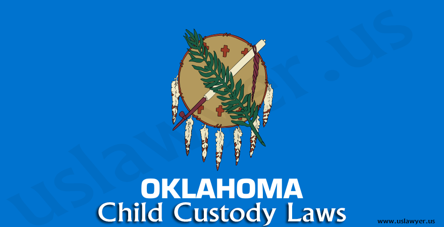 Oklahoma Child Custody Laws