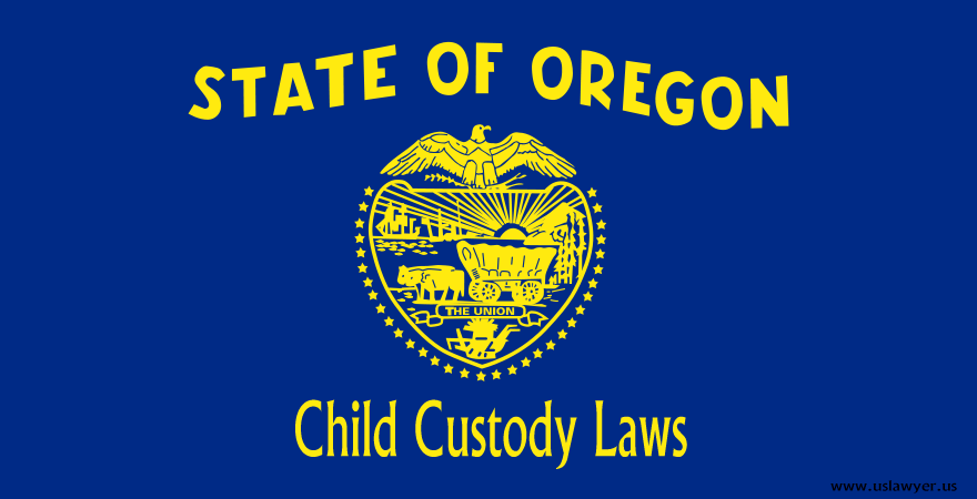 Oregon Child Custody Laws