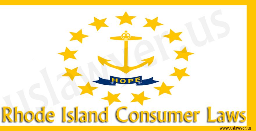 Rhode Island Consumer Laws