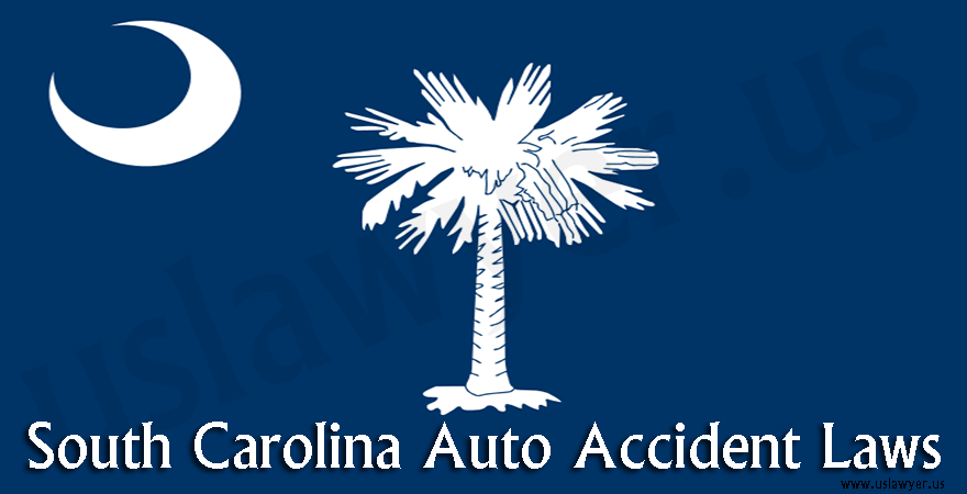 South Carolina Auto Accidents Laws