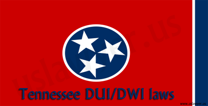 Tennessee DUI/DWI laws