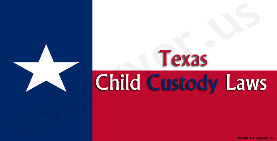 Texas Child Custody Laws