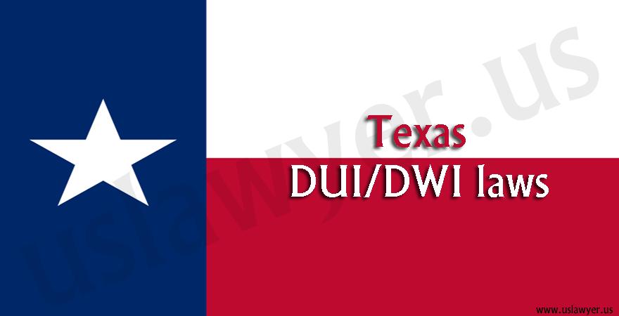 Texas DUI/DWI laws