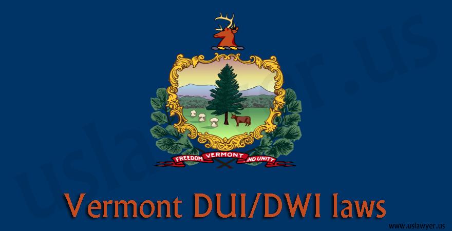 Vermont DUI/DWI Laws