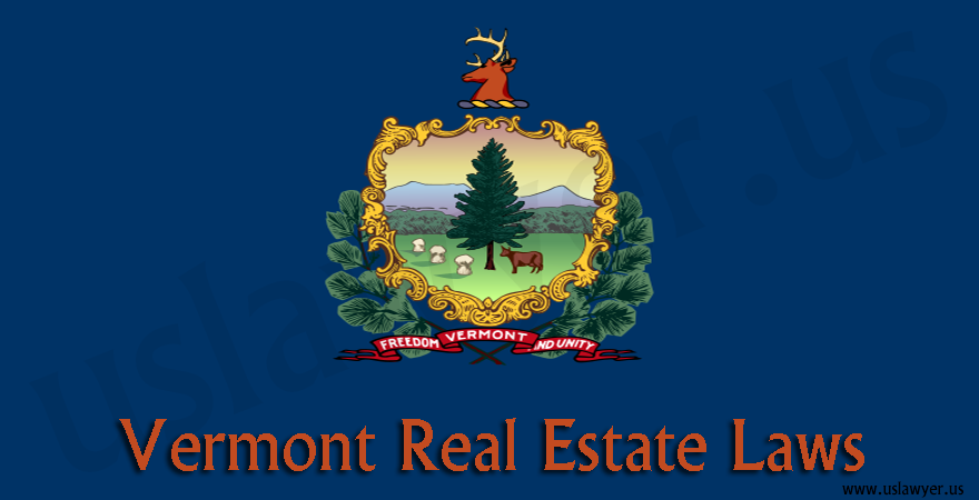 Vermont Real Estate Laws