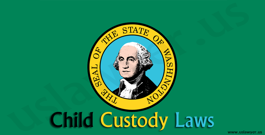 Washington Child Custody Laws