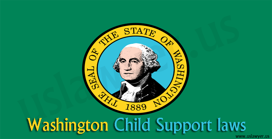 Washington Child Support Laws