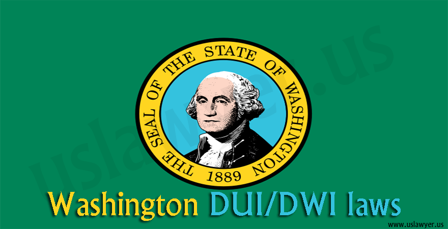Washington DUI/DWI laws