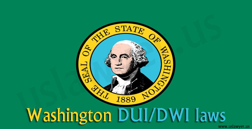 Washington DUI/DWI laws