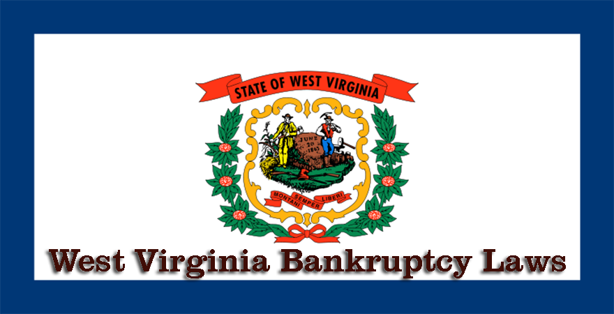 West Virginia Bankruptcy Laws