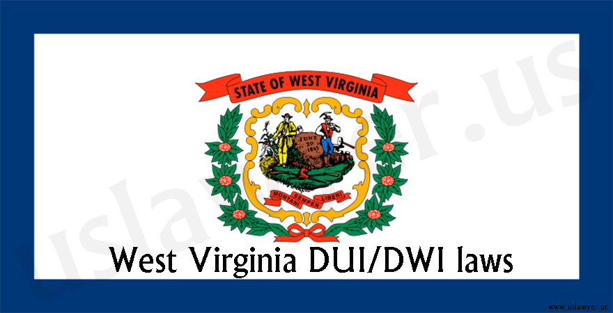 West Virginia DUI/DWI laws