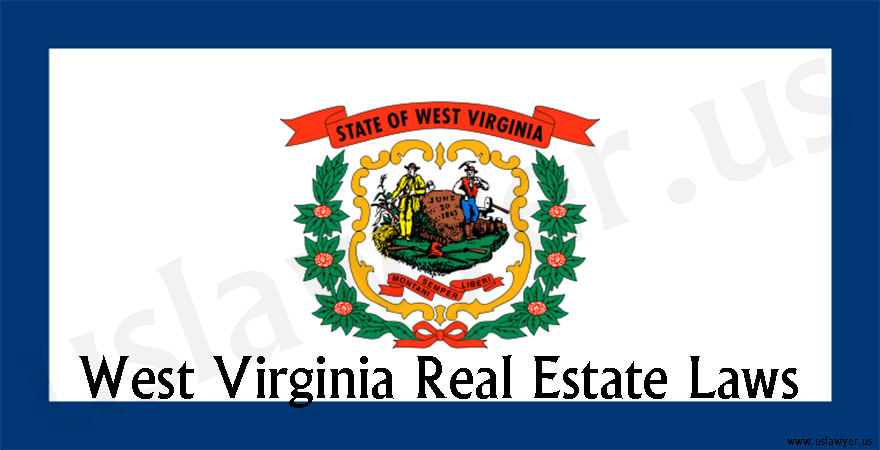 West Virginia Real Estate Laws