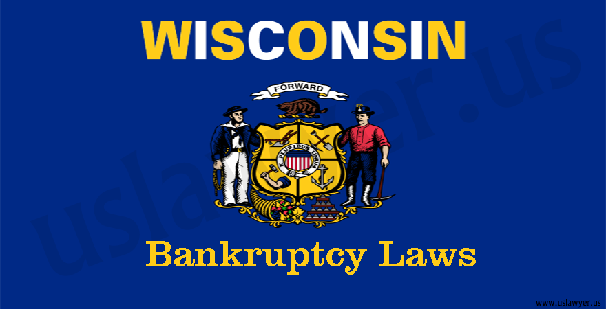 Wisconsin Bankruptcy Laws