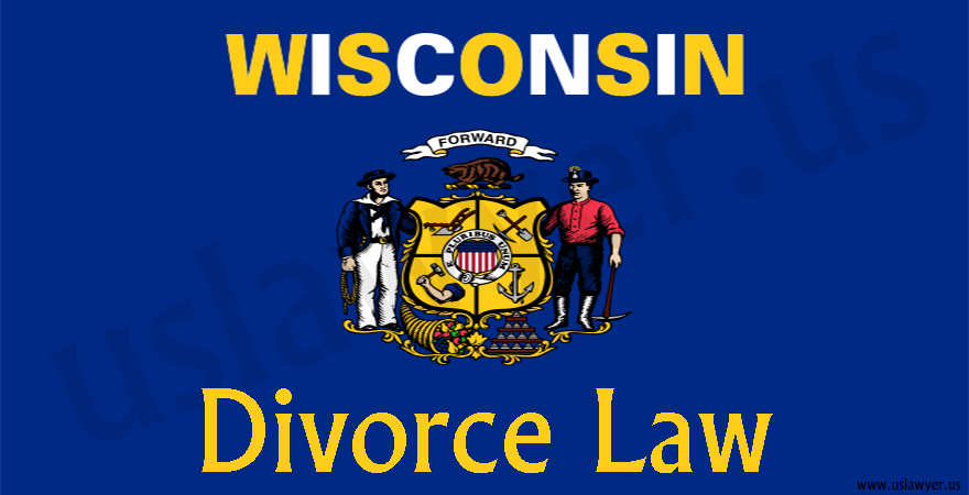 Wisconsin Divorce Law, divorce in Wisconsin