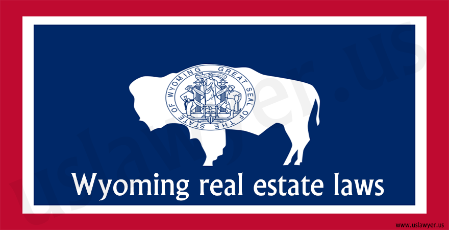 Wyoming real estate laws