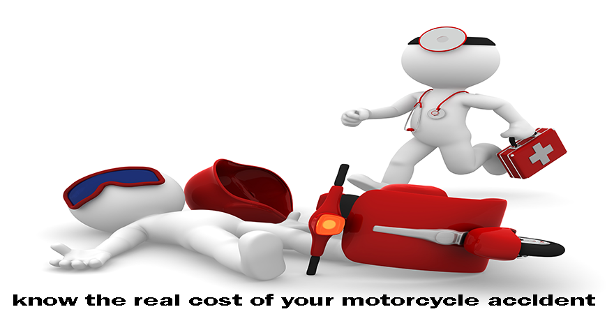 know the real cost of your motorcycle accident