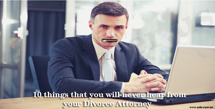 10 things things divorce attorneys will never say