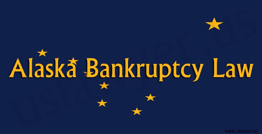 Alaska bankruptcy law